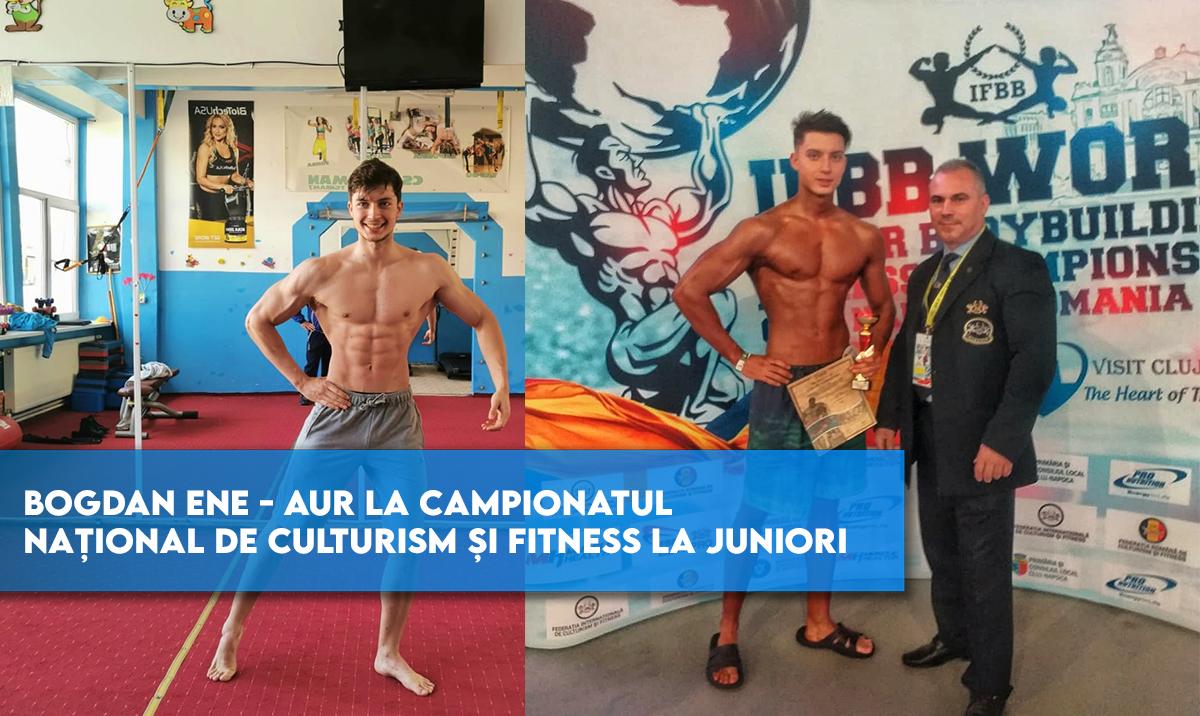 Bogdan Ene – Aur la Campionatului Național de Culturism și Fitness la Juniori